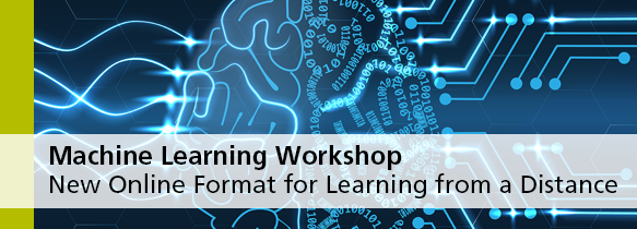 NEW: Machine Learning Online Workshop
